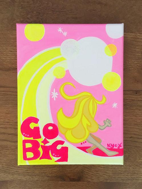【Original-原画】Go Big        Mini