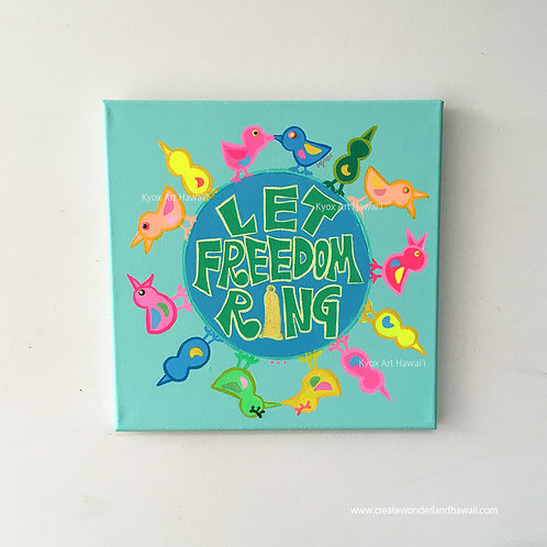 【Original-原画】Let Freedom Ring