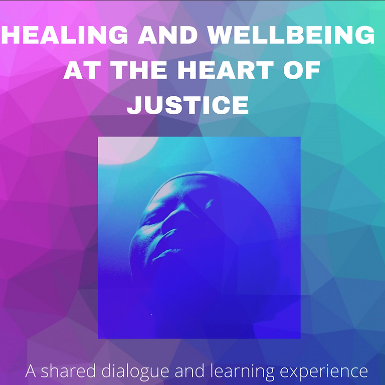 Healing and Wellbeing at the Heart of Justice (Part I)—Taking Root