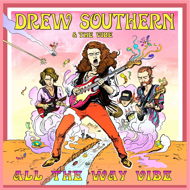 Drew Southern All the way vibe