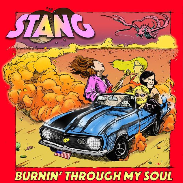 STÄNG Burnin Through My Soul