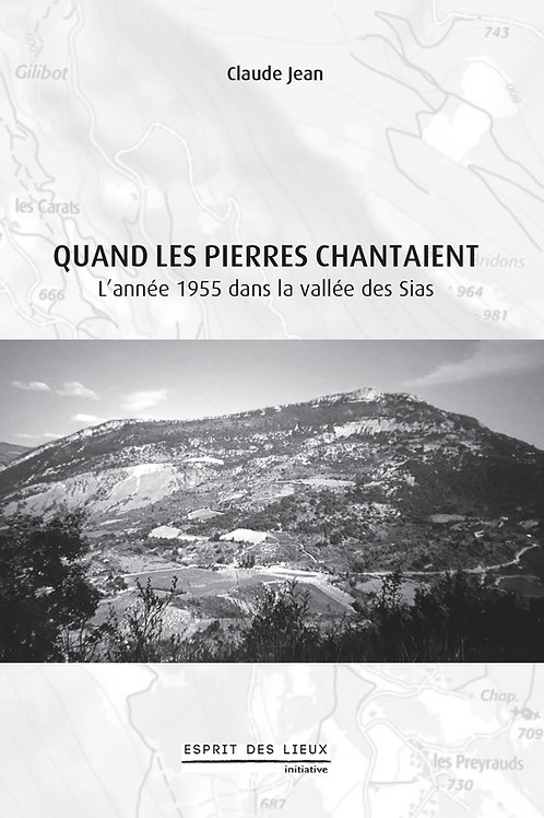 Quand les pierres chantaient - Claude Jean