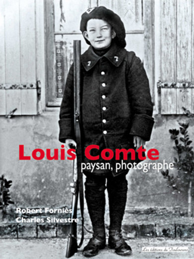 Louis Comte, paysan photographe