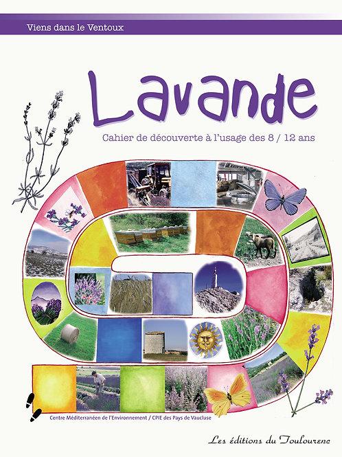 Lavande - Cahier de découverte - ÉPUISÉ