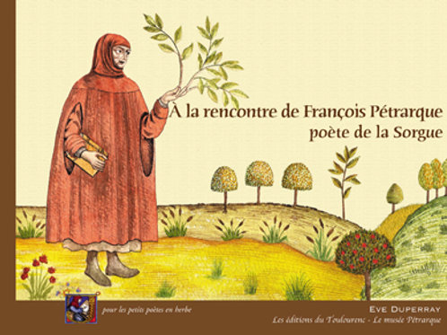 A la rencontre de François Pétrarque