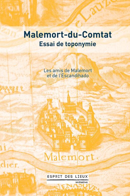 Malemort-du-Comtat - Essai de toponymie