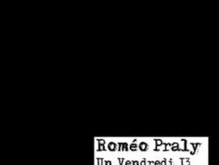 ROMÉO PRALY