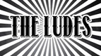 THE LUDES