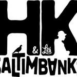 HK ET LES SALTIMBANKS