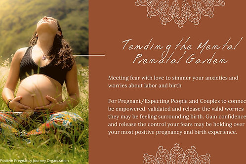 Tending the Mental Prenatal Garden
