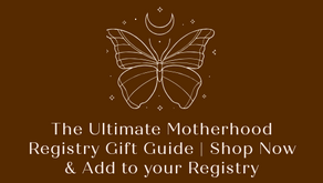 The Ultimate Motherhood Registry Gift Guide | Shop Now & Add to your Registry