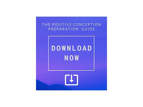 The Positive Conception Preparation Guide