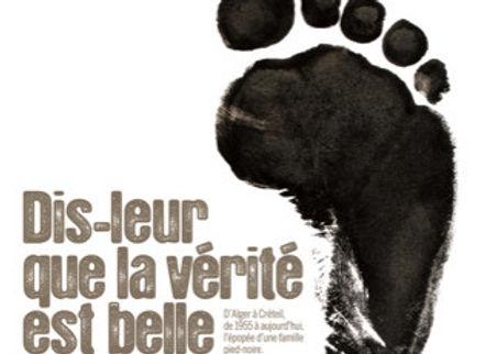 DIS-LEUR QUE LA VÉRITÉ EST BELLE - 2010