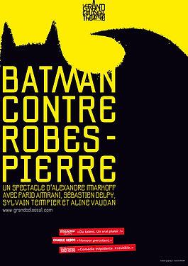 BATMAN CONTRE ROBESPIERRE - 2018