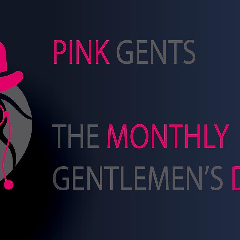 Pink Gents - The Monthly Gentlemen's Dinner