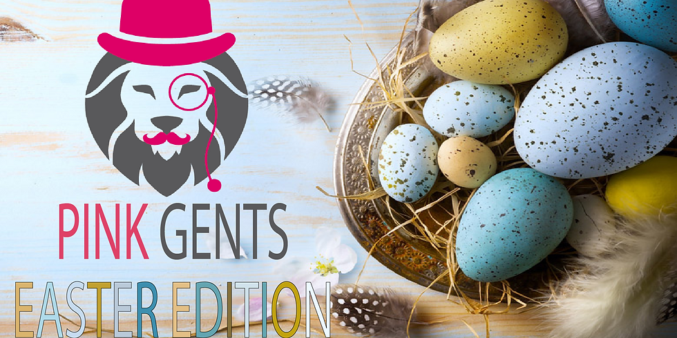 Pink Gents - Meet and Eat at Bosso APRIL - The easter edition