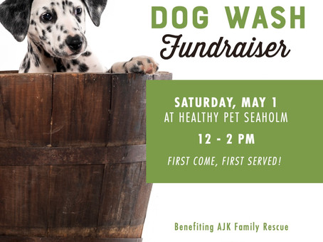 Healthy Pet Dog Wash Fundraiser - Saturday, May 1
