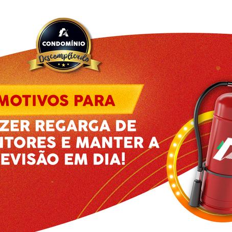 Qual a importância de manter a revisão dos equipamentos em dia e fazer a recarga de extintores?