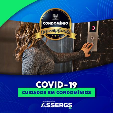 COVID 19 - Cuidados em Condomínios
