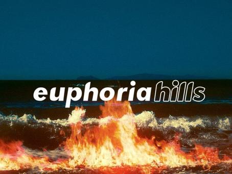 Euphoria Hills