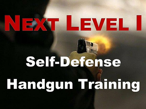 NEXT LEVEL I Concealed Carry Training, Fri March 26 & Sat March 27, 2021
