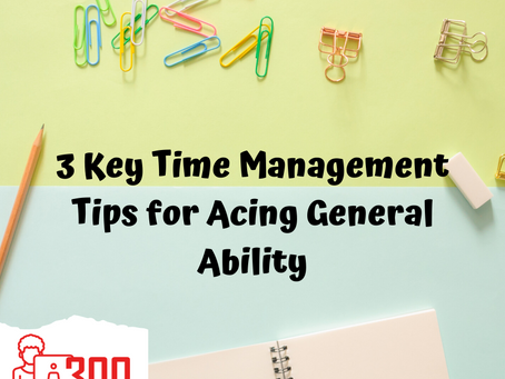 3 Key Time Management Tips for Acing General Ability