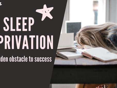 Sleep deprivation: the hidden obstacle to success