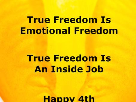 True Freedom Is Emotional Freedom