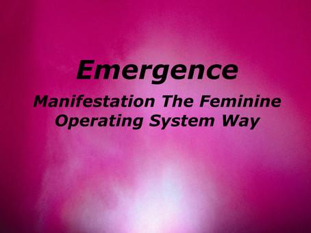 Manifestation The Feminine Operating System Way