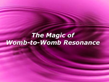 Our Wombs Talk To Each Other: The Magic of Womb-to-Womb Resonance