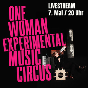 ONE WOMAN EXPERIMENTAL MUSIC CIRCUS