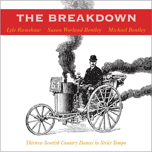 The Breakdown - Thirteen Scottish Country Dances in Strict Tempo