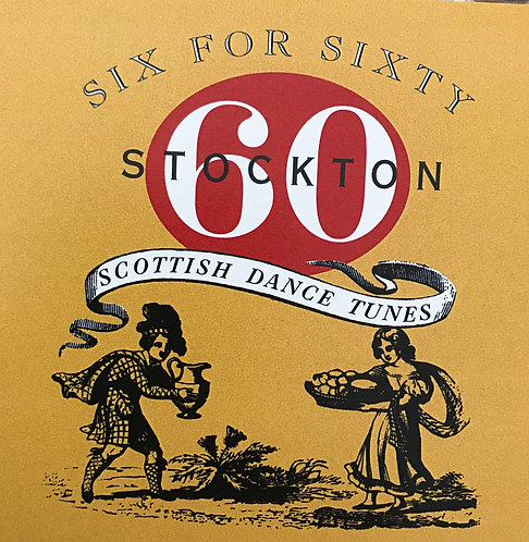 Six for Sixty - Scottish Dance Tunes