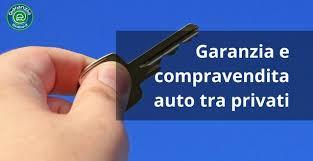 Quale garanzia nella vendita di usato da privato a privato?