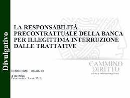 Responsabilità precontrattuale della banca per violazione della buona fede nelle trattative
