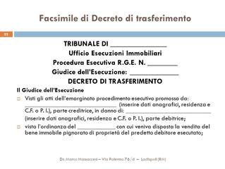 Opposizione agli atti esecutivi e in particolare al decreto di trasferimento
