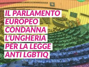IL PARLAMENTO UE CONDANNA UNGHERIA PER LEGGE ANTI LGBTIQ