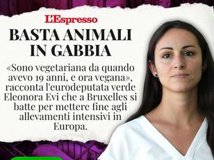 LA MIA INTERVISTA A L'ESPRESSO: BASTA ALLEVAMENTI IN GABBIA!
