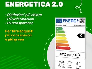 NUOVA ETICHETTA ENERGETICA 2.0. MENO CONFUSIONE, PIU' EFFICIENZA