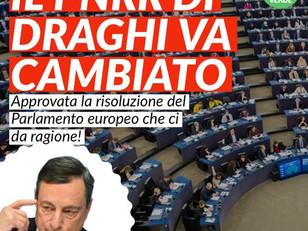 IL PARLAMENTO UE CI SUPPORTA: IL PNRR DI DRAGHI VA CAMBIATO!