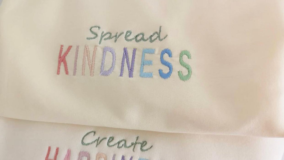 Create Happiness / Spread Kindness Sweater
