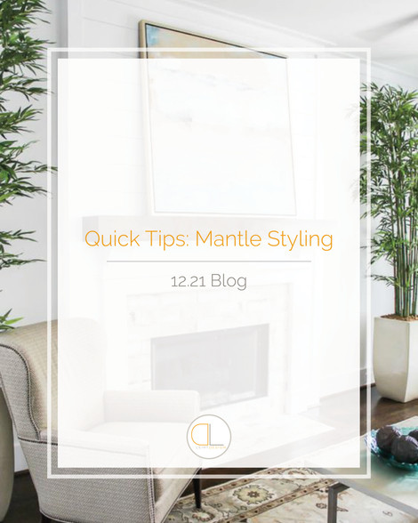 Quick Tips: Mantle Styling