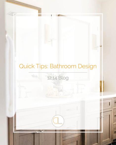 Quick Tips: Bathroom Design