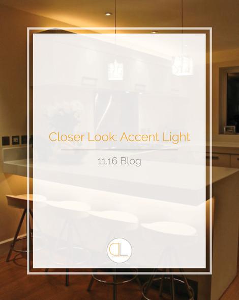 Closer Look: Accent Light