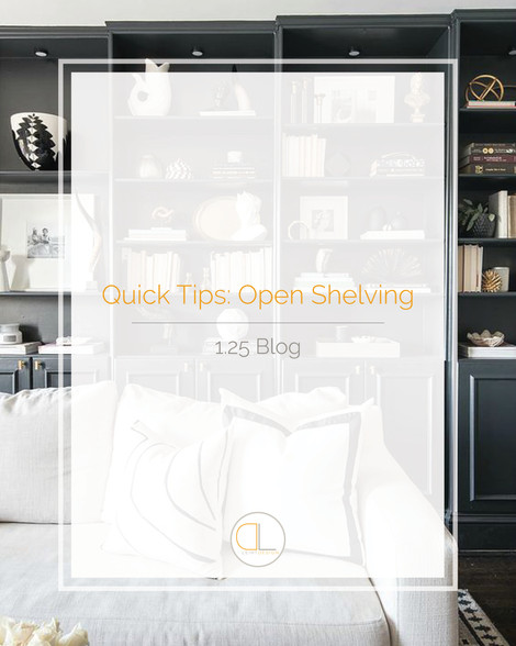 Quick Tips: Open Shelving