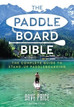 Essential reading for all Paddleboarders, out now.