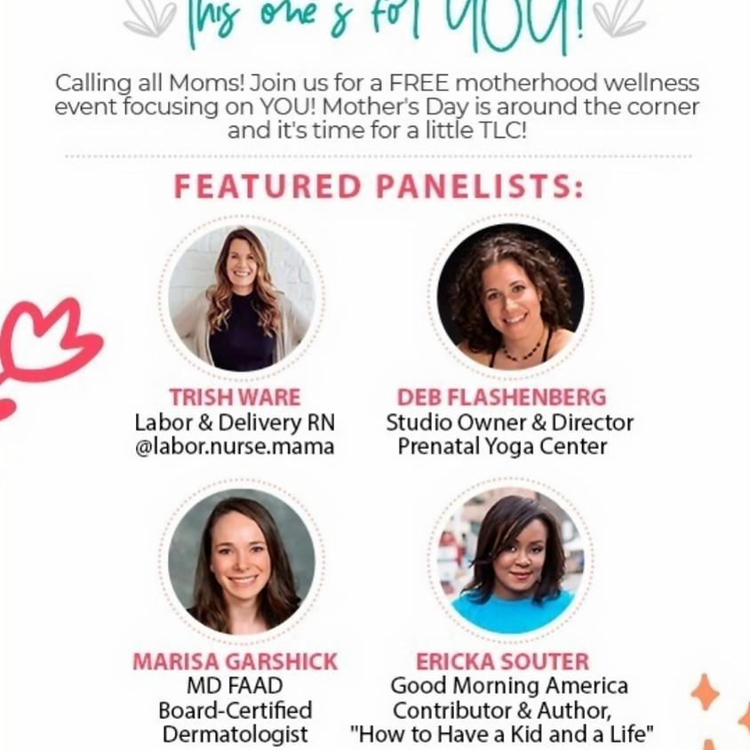Mother's Day Panel: A Celebration of Motherhood! This one's for YOU!