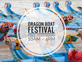 Celebrate Dragon Boat Festival at the Chinese Museum!