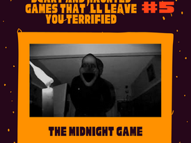 Scary and Haunted Game #5: The Midnight Game 👀