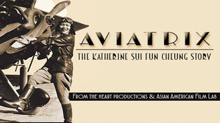 Aviatrix documentary now available for streaming on Asian American Movies